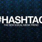 Hashtag: Jak ich używać?