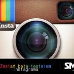 Zostań testerem nowej wersji Instagrama