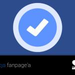 Krótko: Jak zweryfikować fanpage na Facebook.com?